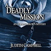 A Deadly Mission: An Olympia Brown Mystery, Book 1 | Judith Campbell