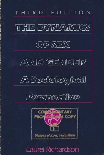 The Dynamics of Sex and Gender: A Sociological Perspective