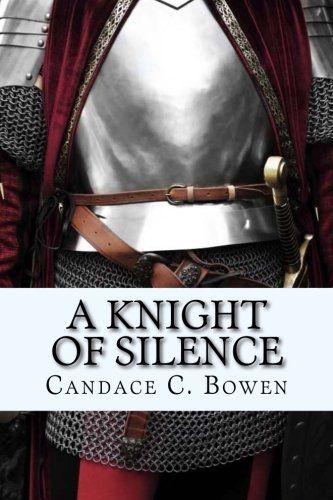 A Knight of Silence: (A Knight Series Book 1) (Volume 1)