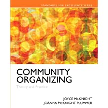 Community Organizing: Theory and Practice with Enhanced Pearson eText -- Access Card Package (Standard for Excellence)