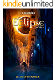 Eclipse of the Warrior: The Interdimensional Saga, Book 1 (The Eclipse Series)