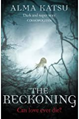 [The Reckoning: (Book 2 of The Immortal Trilogy)] [By: Katsu, Alma] [January, 2013] Paperback