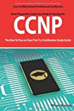 CCNP Cisco Certified Network Professional Certification Exam Preparation Course in a Book for Passing the CCNP Exam - the How to Pass on Your First Try Certification Study Guide, William Manning, 1742442870