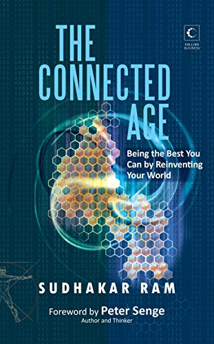Connected Age: Being the Best You Can in the New World