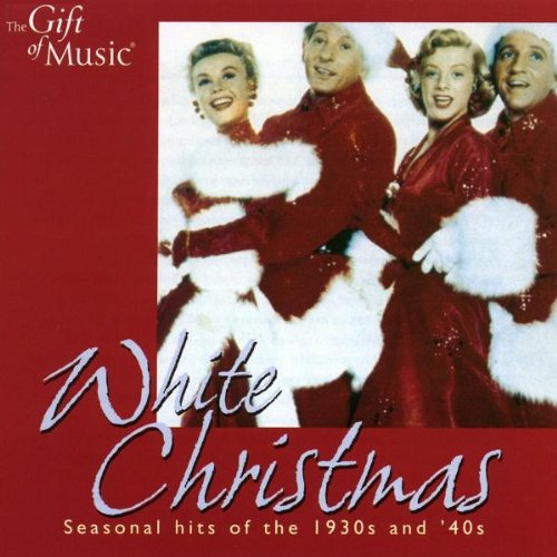 The Andrews Sisters - White Christmas Seasonal Hits Of The 1930s And