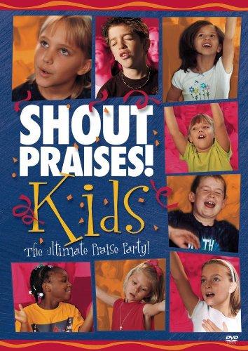 Shout Praises! Kids: Ultimate Praise Party!