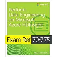 Exam Ref 70-775 Perform Data Engineering on Microsoft Azure HDInsight