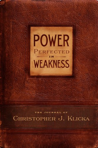 Power Perfected in Weakness