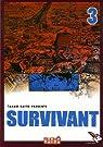 Survivant, Tome 3 : par Takao