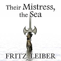 Their Mistress, the Sea
