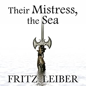 Their Mistress, the Sea Audiobook