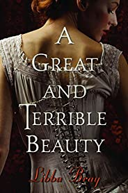 A Great and Terrible Beauty (The Gemma Doyle Trilogy Book 1) (English Edition)