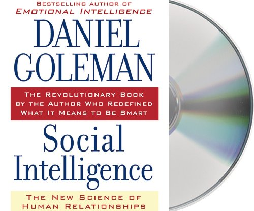 Social Intelligence: The New Science of Human Relationships by Macmillan Audio