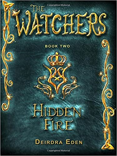 Hidden Fire: Volume 2 (The Watchers)