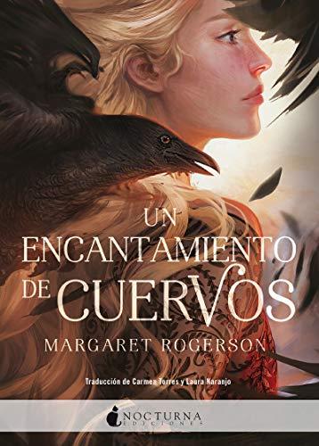 Un encantamiento de cuervos (Literatura Mágica)