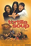 Tortilla Soup Poster Movie 11x17 Hector Elizondo Jacqueline Obradors Elizabeth Pena Tamara Mello