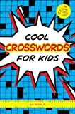 Cool Crosswords for Kids, Sam Bellotto Jr, 1936140888