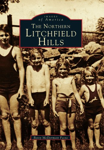 The Northern Litchfield Hills (Images of America)