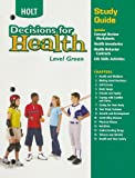Decisions for Health, Holt, Rinehart and Winston Staff, 003066862X