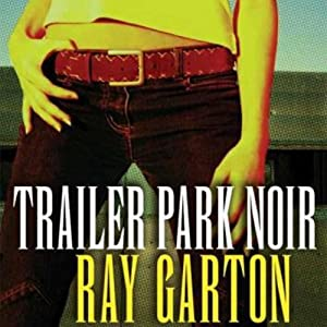 Trailer Park Noir Audiobook
