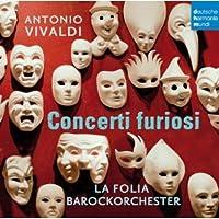 Antonio Vivaldi: Concerti Furiosi