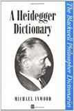 img - for Heidegger Dictionary P (Blackwell Philosopher Dictionaries) by Michael Inwood (1999-09-28) book / textbook / text book