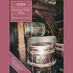 Sweeter Than Wine Audiobook