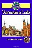 Varsavia e Lodz: Scoprirete questa bellissima capitale dell'Europa e della sua città vicina, ricca di storia, cultura, architettura e con una gastronomia ottima e ricca di sapori!