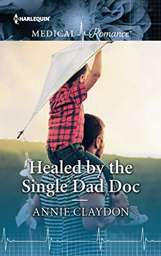 Healed by the Single Dad Doc (Harlequin Medical Romance Large Print)