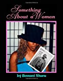 Something about a Woman, Bomani Shuru, 1412061040