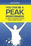 You Can Be a Peak Performer!, Dan Sherman, 1452879443