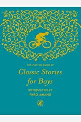 Puffin Book of Classic Stories for Boys Kindle Edition