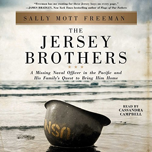 The Jersey Brothers: A Missing Naval Officer in the Pacific and His Family's Quest to Bring Him Home Audiobook [Free Download by Trial] thumbnail