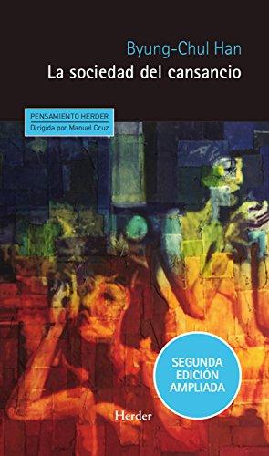 La sociedad del cansancio: Segunda edición ampliada (Pensamiento Herder) (Spanish Edition)