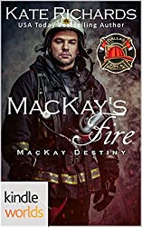 Dallas Fire & Rescue: MacKay's Fire (Kindle Worlds Novella) (MacKay Destiny Book 2)