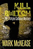 Kill Switch: A Kyle Callahan Mystery (Kyle Callahan Mysteries Book 5)
