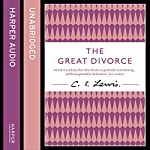 The Great Divorce: C. S. Lewis Signature Classic | C. S. Lewis