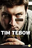 Through My Eyes, Tim Tebow and Nathan Whitaker, 0062081543