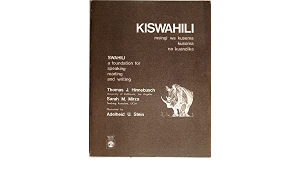A Foundation for Speaking Reading and Writing SWAHILI