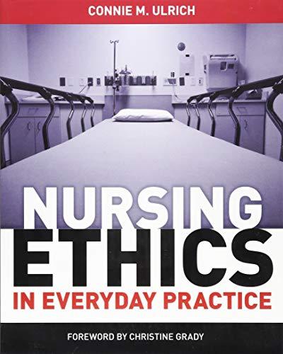 Nursing Ethics in Everyday Practice