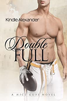 Double Full (A Nice Guys Novel Book 1) by [Alexander, Kindle]