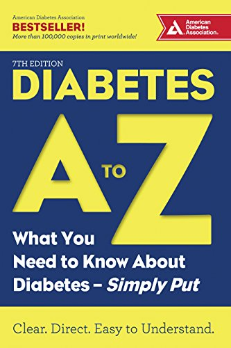Diabetes A to Z: What You Need to Know about Diabetes-Simply Put
