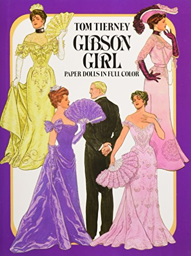 - Gibson Girl Paper Dolls (Dover Victorian Paper Dolls)