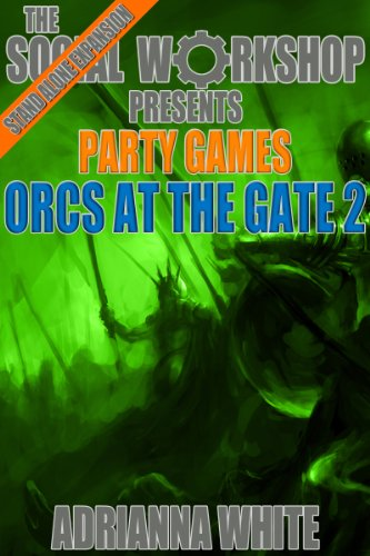 Orcs at the Gate (The Social Workshop) (Party Games)
