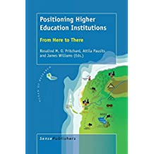 Positioning Higher Education Institutions: From Here to There