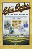 img - for The Blue Rocks: Past and Present by Elbert Chance (November 21, 2000) Paperback 1st book / textbook / text book