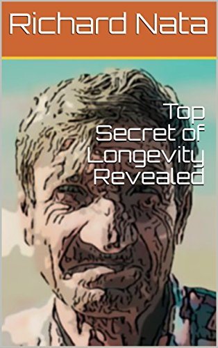 Top Secret of Longevity Revealed (Christianity Series Book 3) by [Nata, Richard]