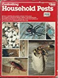 Controlling Household Pests, Wayne S. Moore, 0897211448