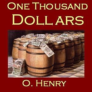 one thousand dollars o henry 2008年11月19日 おふたりには賭事のあれこれについてなどおわかり にはならないでしょう。あの千ドルは 競馬ですってしまったんですよ。ではごきげんよう 、よい一日を」 トルマン氏とシャープ氏 は、ジリアンが去ったあと悲しげに首を振った。エ レベーターを待つ彼の口笛が聞こえる。 ( one thousand dollars  in the voice of the city  by o henry.