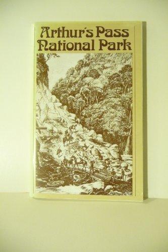 Handbook to the Arthur's Pass National Park (Park Arthurs National Pass)